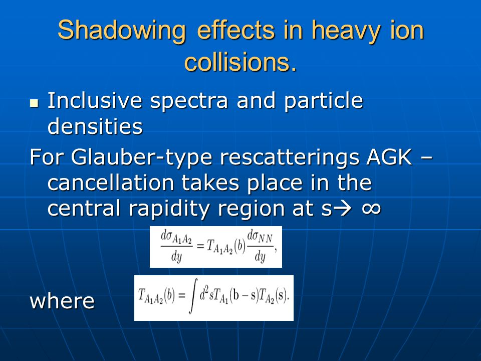 Shadowing effects in heavy ion collisions. Inclusive spectra and particle densities Inclusive spectra and particle densities For Glauber-type rescatte