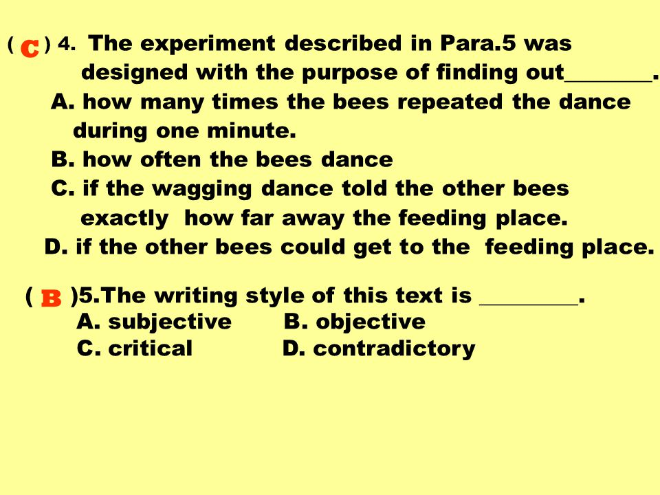 ( )1.Prof.von Frisch, conducting the bee experi- ment in the reading text, is known as a(n) ______.