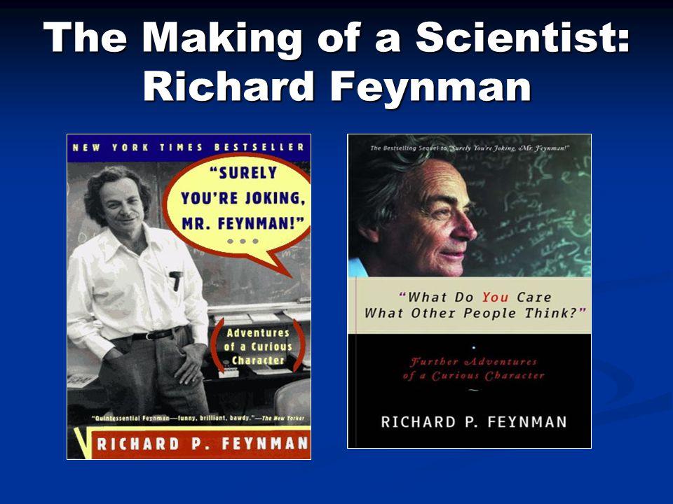 The Making of a Scientist: Richard Feynman