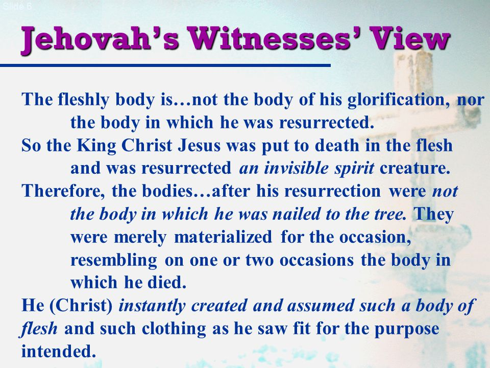Slide 7 Test for an Orthodox View Necessary Questions:  Do you believe Jesus rose...