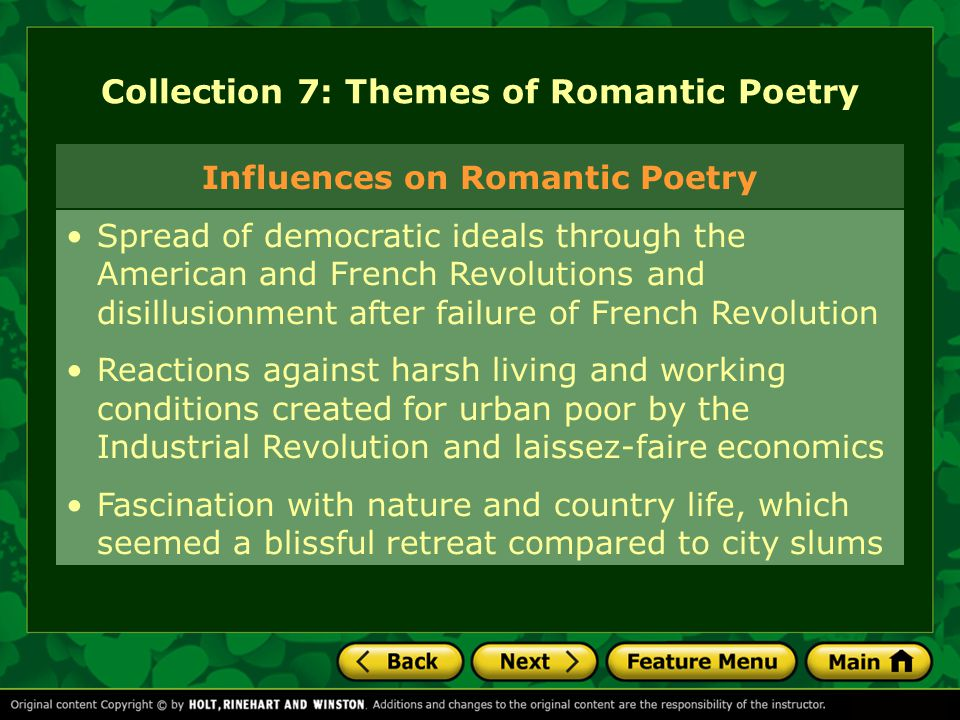 Collection 7: Themes of Romantic Poetry Spread of democratic ideals through the American and French Revolutions and disillusionment after failure of F