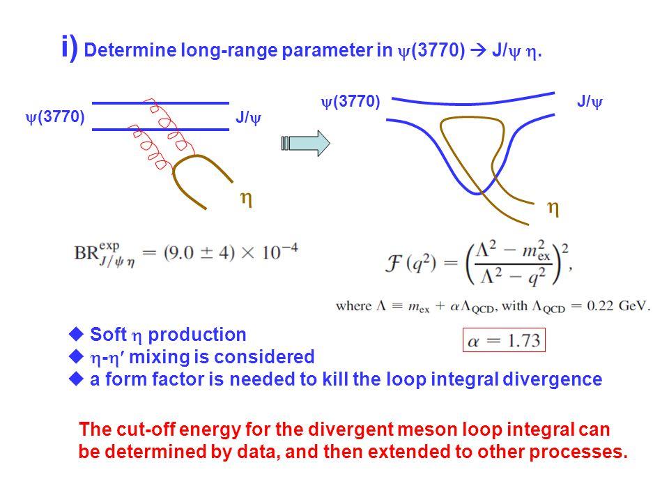 i) Determine long-range parameter in  (3770)  J/  .