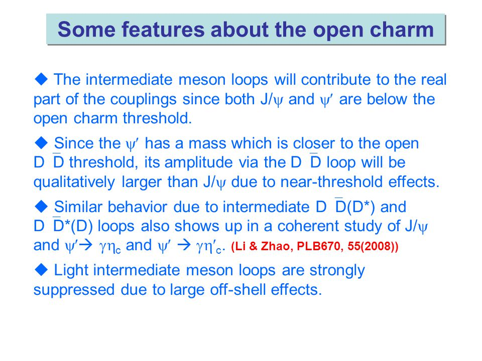  The intermediate meson loops will contribute to the real part of the couplings since both J/  and  are below the open charm threshold.