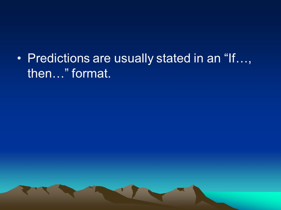 A theory enables scientists to make accurate predictions about new situations.