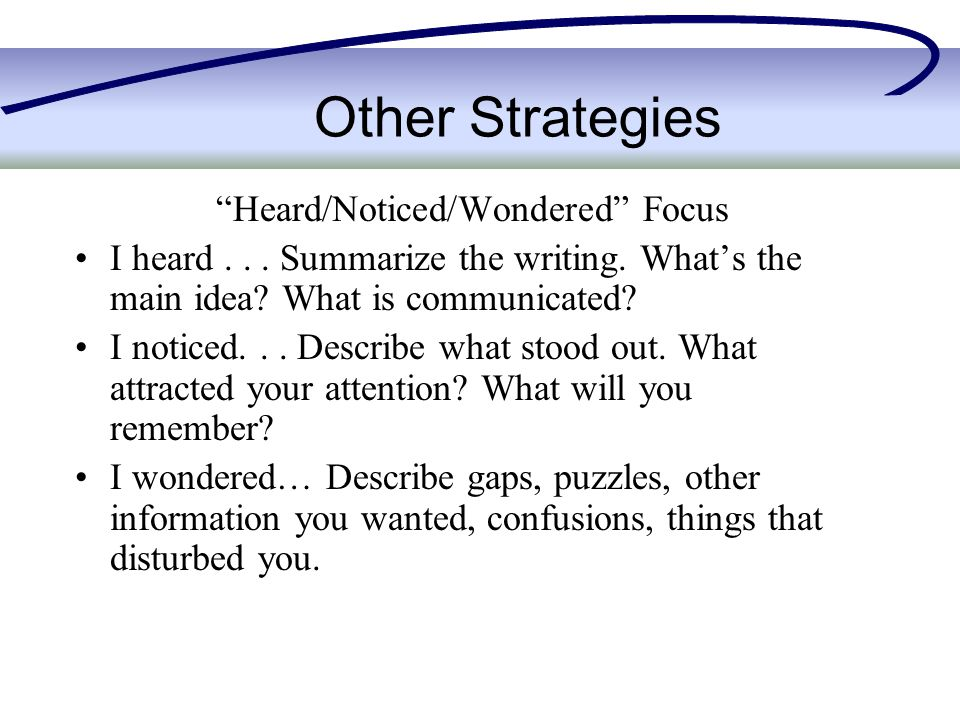 Other Strategies Heard/Noticed/Wondered Focus I heard...