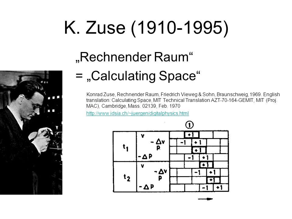 """K. Zuse (1910-1995) """"Rechnender Raum"""" = """"Calculating Space"""" Konrad Zuse, Rechnender Raum, Friedrich Vieweg & Sohn, Braunschweig, 1969. English transla"""