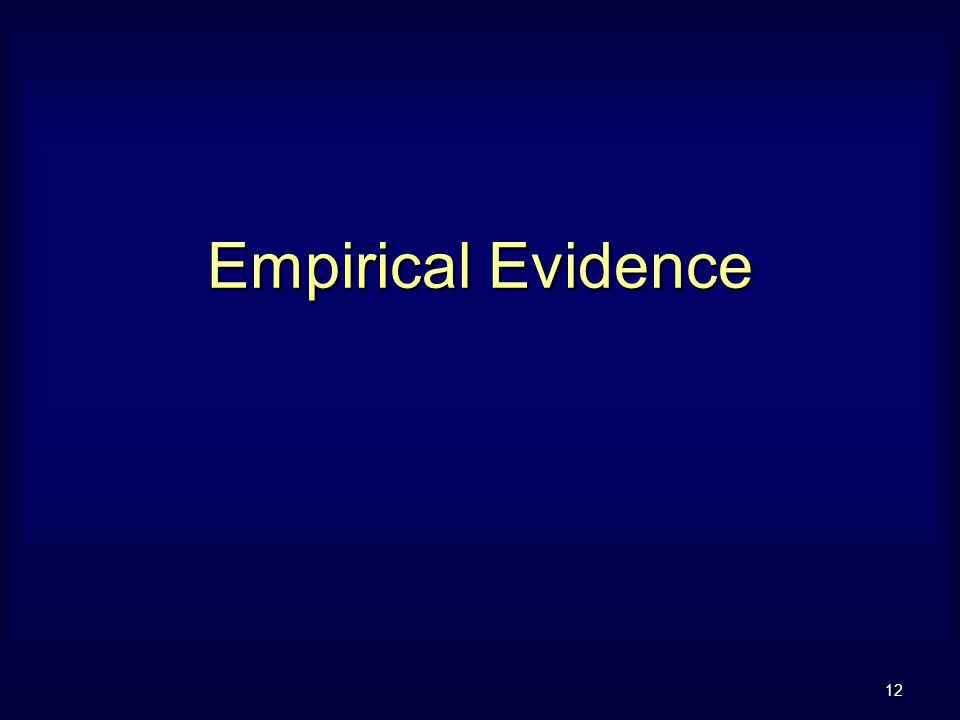 12 Empirical Evidence