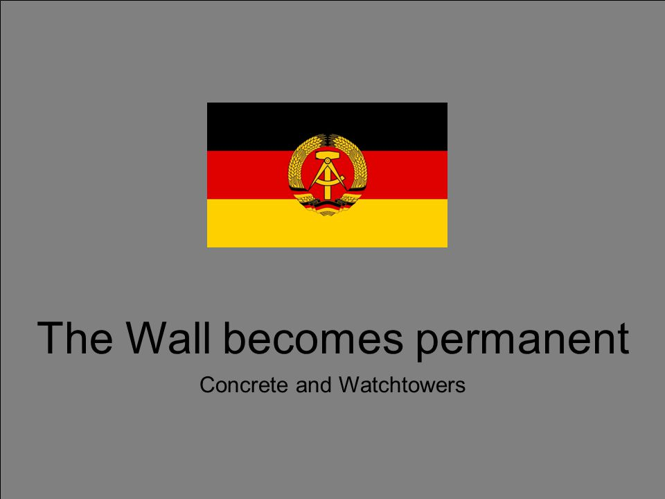 The Wall becomes permanent Concrete and Watchtowers