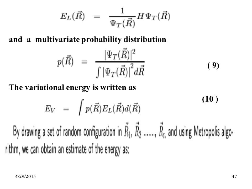 474/29/201547 and a multivariate probability distribution ( 9) The variational energy is written as (10 ) 4/29/2015