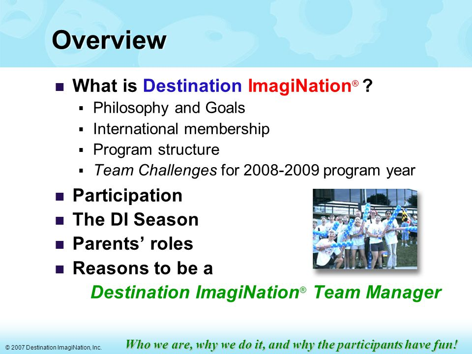 © 2007 Destination ImagiNation, Inc.projectOUTREACH® Challenge Take Charge.