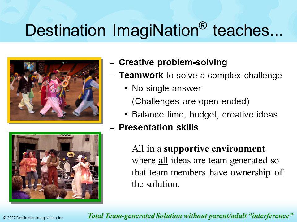 © 2007 Destination ImagiNation, Inc.