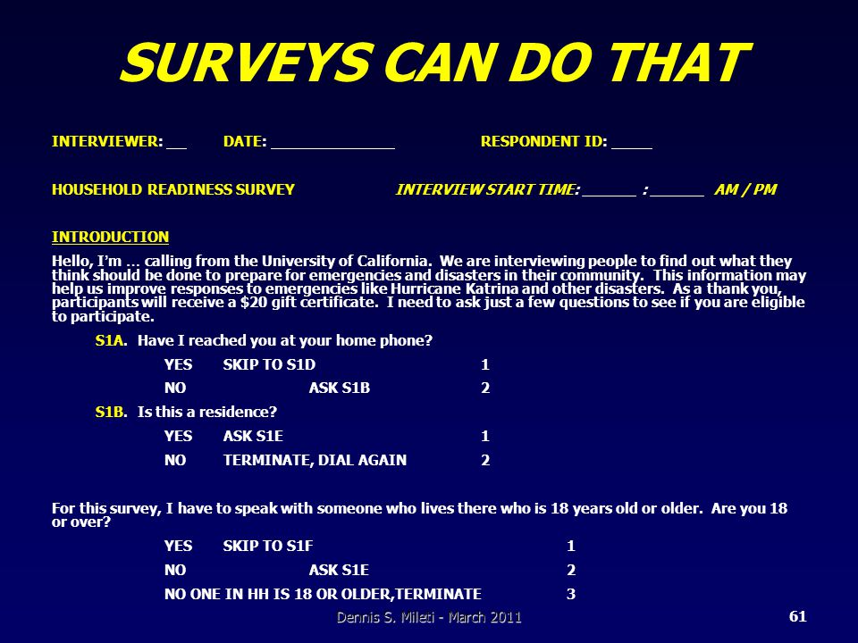 SURVEYS CAN DO THAT INTERVIEWER: DATE: RESPONDENT ID: HOUSEHOLD READINESS SURVEYINTERVIEW START TIME: ______ : ______ AM / PM INTRODUCTION Hello, I ' m … calling from the University of California.