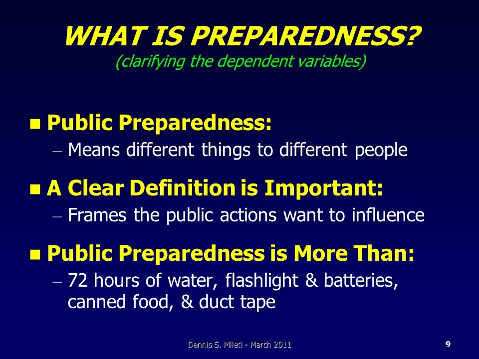 WHAT IS PREPAREDNESS.