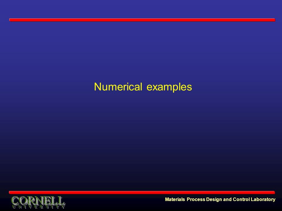 Materials Process Design and Control Laboratory Numerical examples