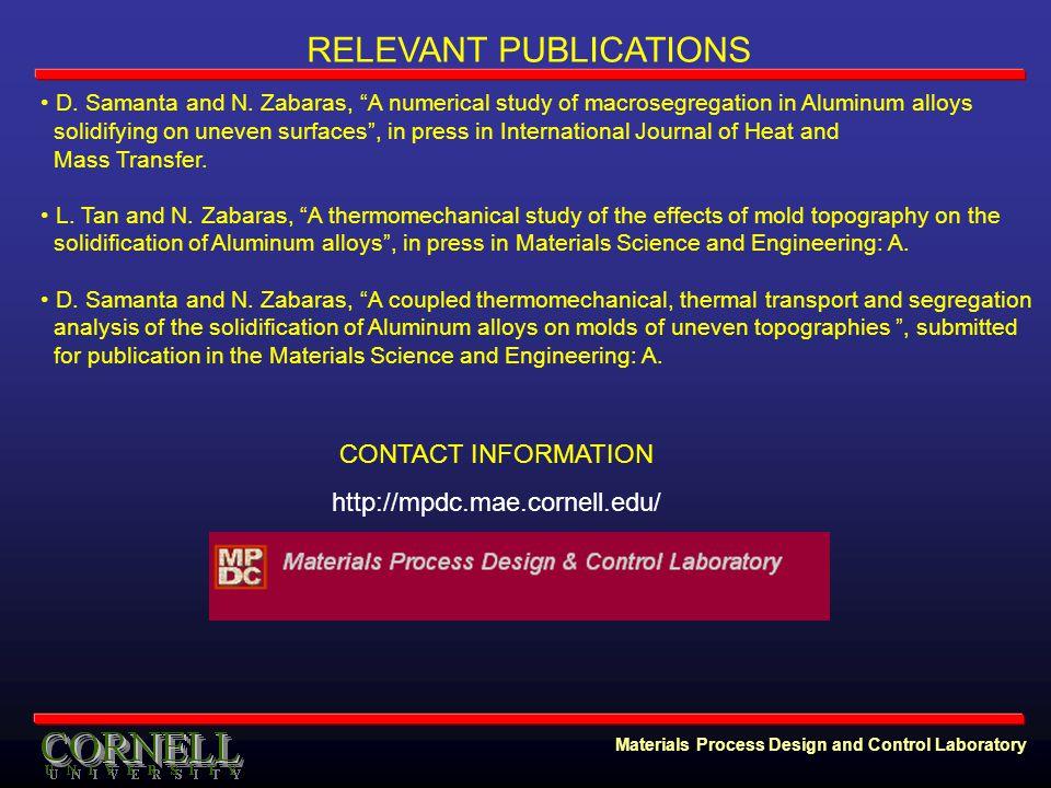 Materials Process Design and Control Laboratory RELEVANT PUBLICATIONS D.