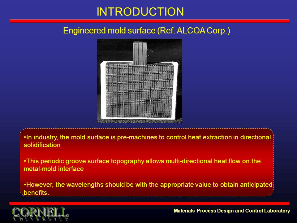 Materials Process Design and Control Laboratory Engineered mold surface (Ref.