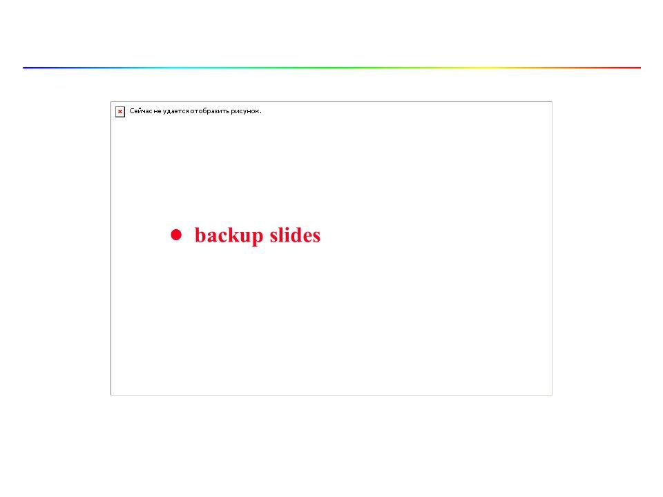 l backup slides