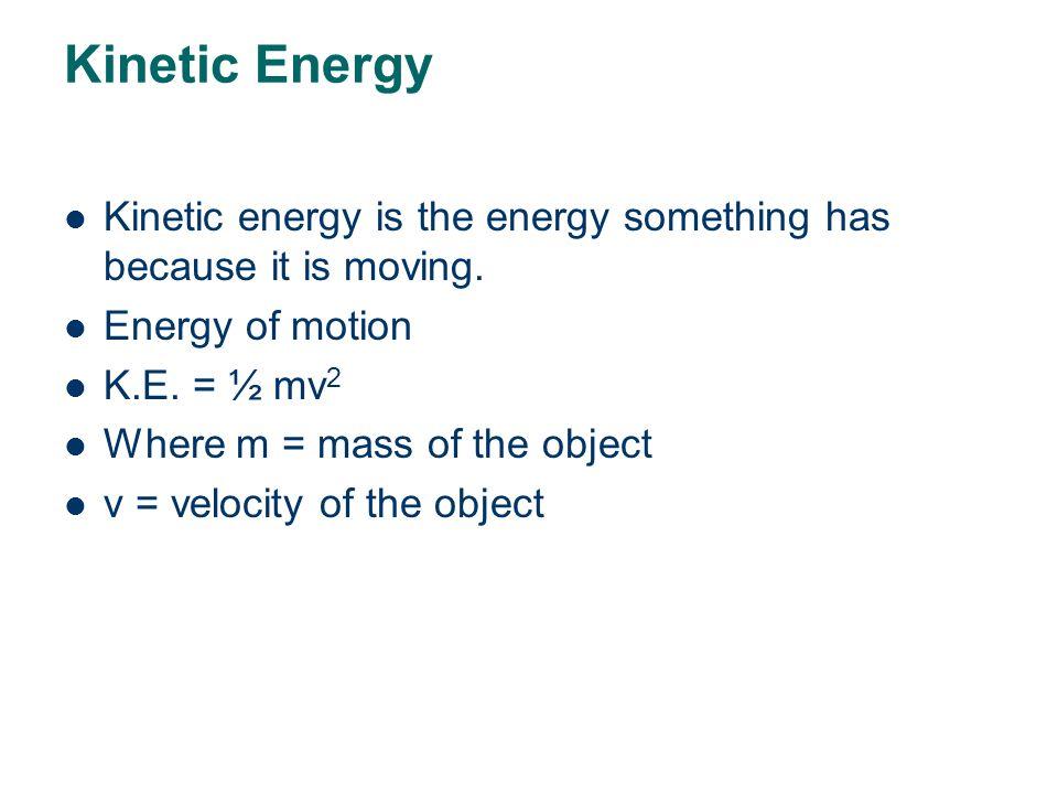 Gravitational P.E. (cont) What is the P.E. of a 20 kg block, 2 m above the floor? DataFormulaWorkAnswer P.E. = ? m = 20 kg h = 2 m g = 9.8m/s 2 P.E. =