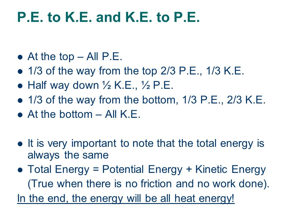 Energy conservation- Changing P.E. to K.E. and K.E.