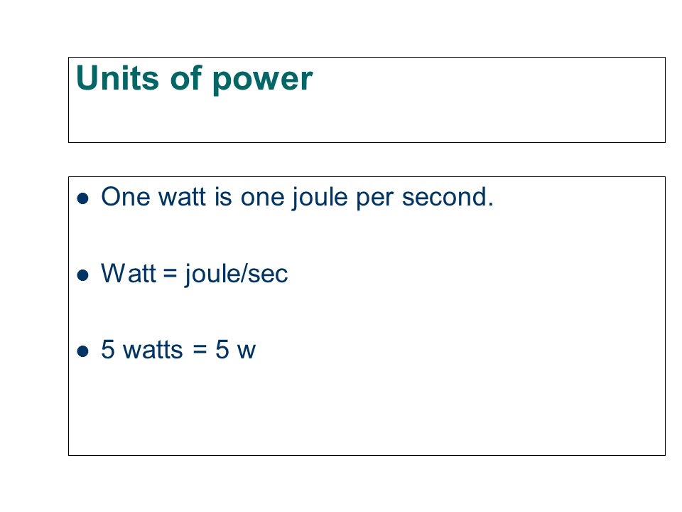 How fast can you work? Power is the rate of doing work. Power = work/time Formula sheet! If 30 joules of work is done in 6 seconds, what is the power?