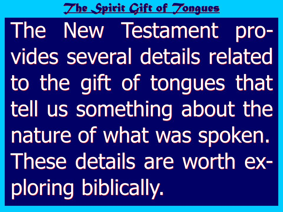 The Spirit Gift of Tongues #8 – What are we to make of the fact that Acts 2 – speaking with other tongues (plural)...