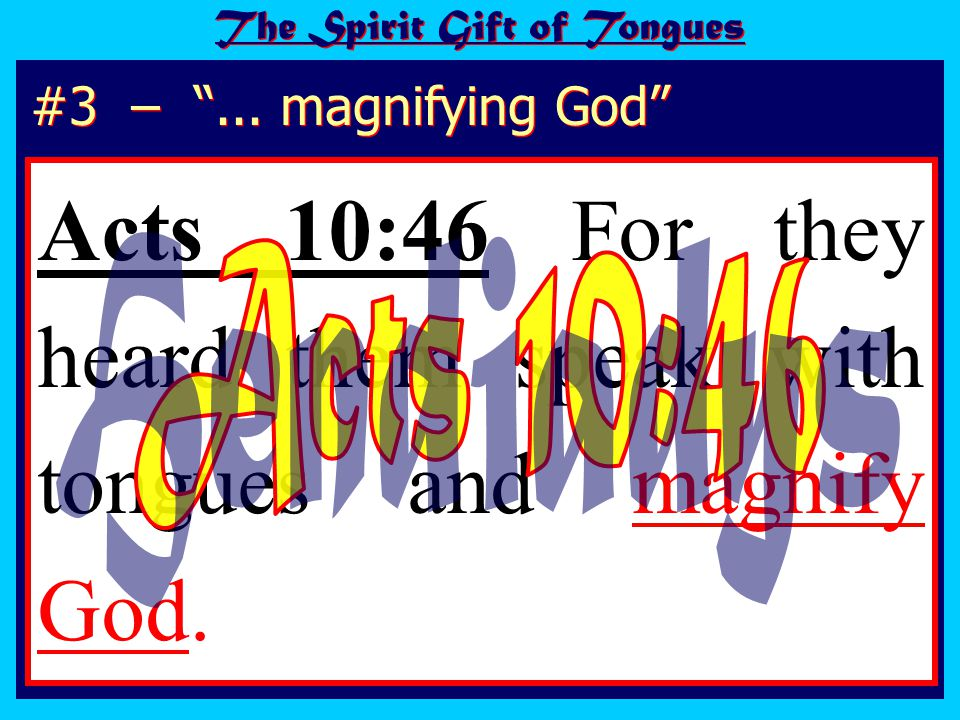 1 Corinthians 14:2 For he who speaks in a tongue (unknown tongue – AV) does not speak to men but to God, for no one understands him; however, in the spirit he speaks mysteries.
