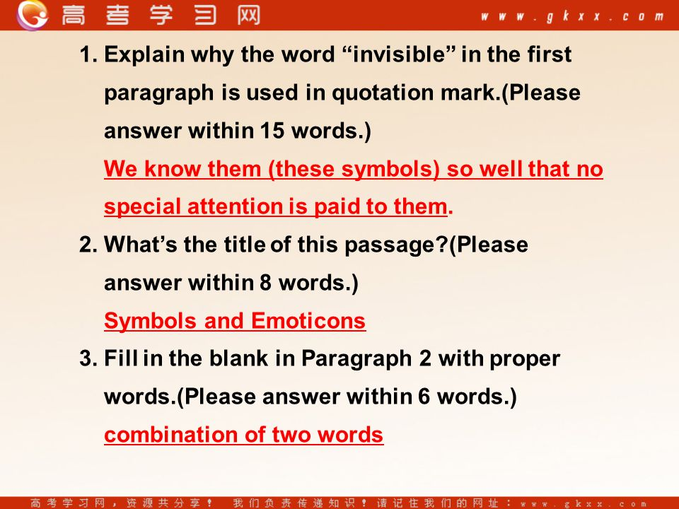 """1. Explain why the word """"invisible"""" in the first paragraph is used in quotation mark.(Please answer within 15 words.) We know them (these symbols) so"""