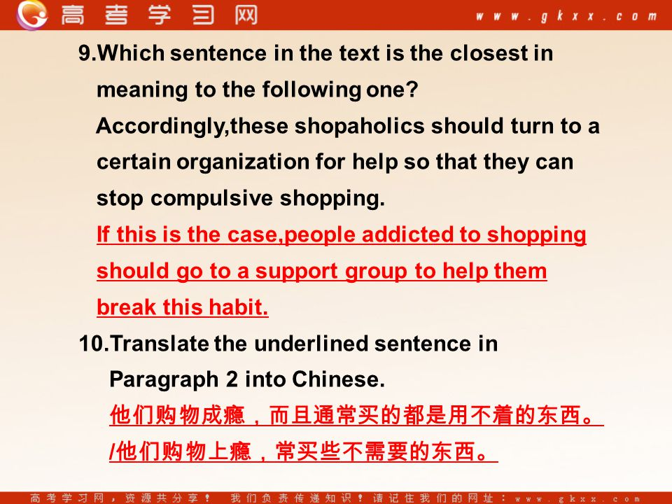 9.Which sentence in the text is the closest in meaning to the following one.