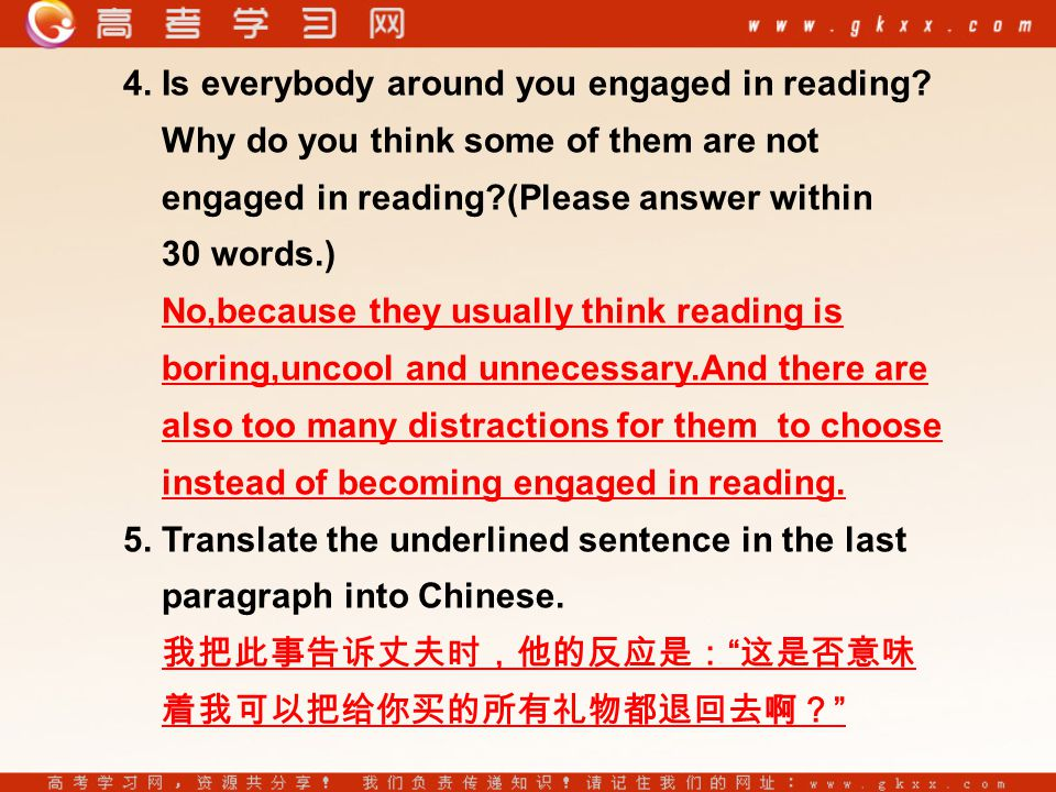 4. Is everybody around you engaged in reading.