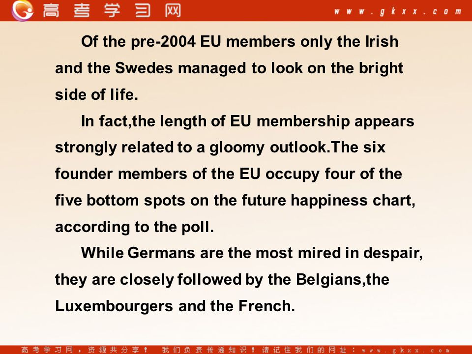 Of the pre-2004 EU members only the Irish and the Swedes managed to look on the bright side of life.