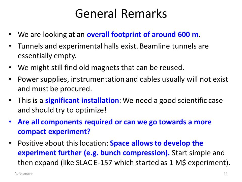 General Remarks We are looking at an overall footprint of around 600 m.