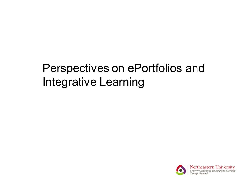 Perspectives on ePortfolios and Integrative Learning