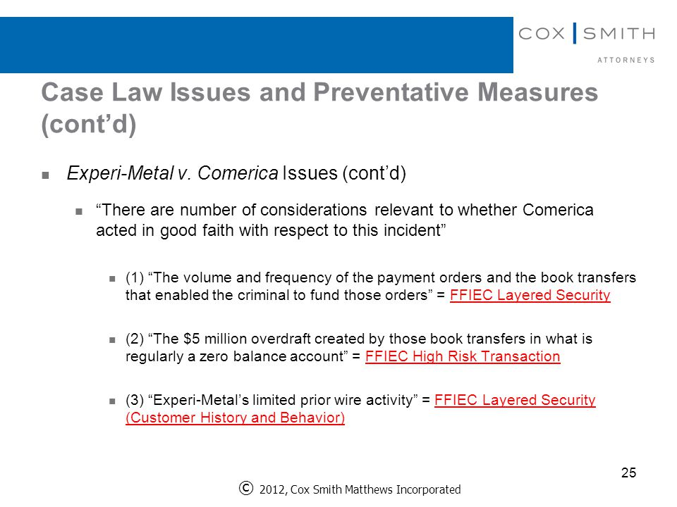 Case Law Issues and Preventative Measures (cont'd) 25 Experi-Metal v.