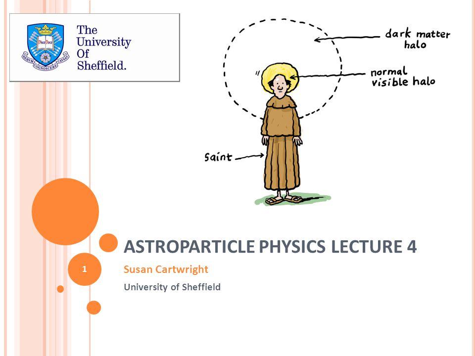 D ARK M ATTER Astrophysical Evidence Candidates Detection 2