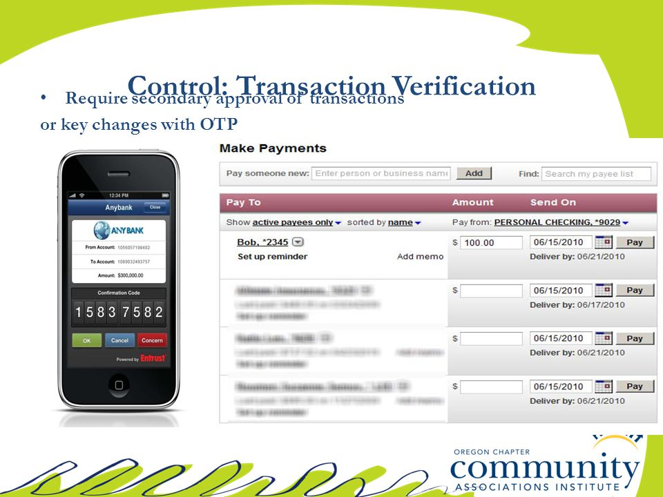Require secondary approval of transactions or key changes with OTP Control: Transaction Verification