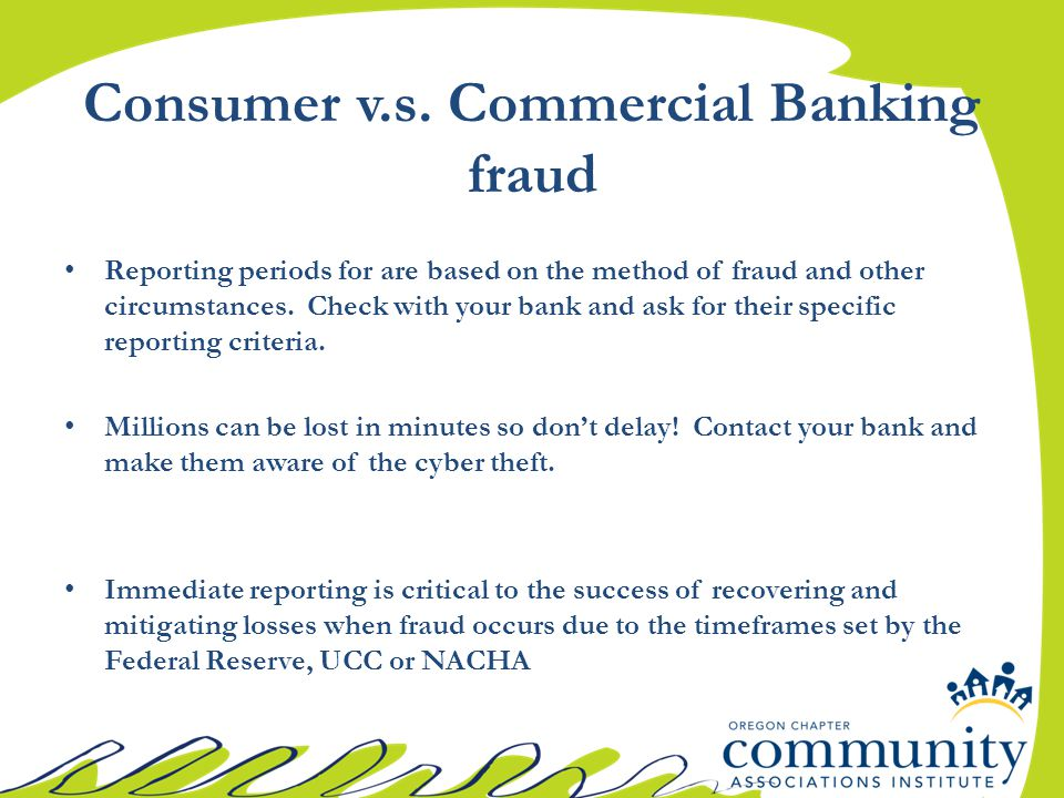 Reporting periods for are based on the method of fraud and other circumstances.