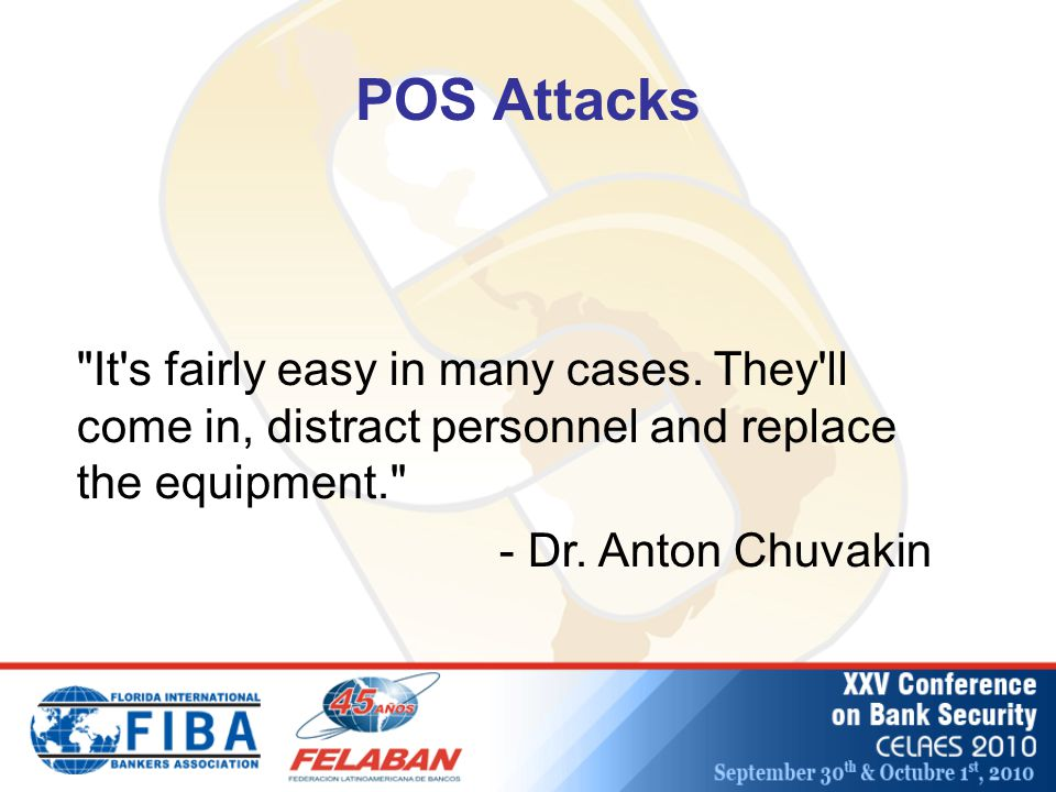 POS Attacks It s fairly easy in many cases.