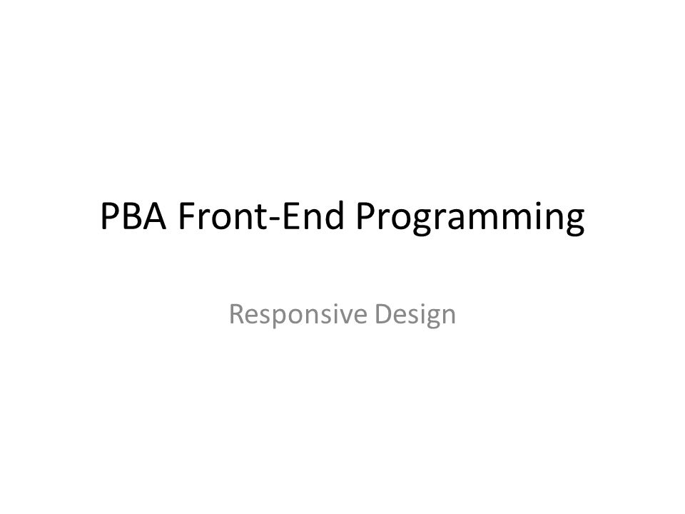 PBA Front-End Programming Responsive Design
