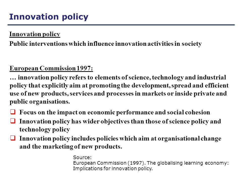 Not integrated (or marginally integrated) in the national innovation policy Policy fields not included in innovation policy (or just marginally mentioned): Oil and gas (just marginally mentioned in the white paper) Most important sector in Norway – data for 2010: - 21% of GDP - 24% of State revenues - 26% of all investments - 47% of all export Renewable energy (hydroelectric power, wind onshore and offshore, bioenergy, solar energy) (Significant activities funded by the Research Council) CCS (Carbon Capture Storage) – large scale technology projects in progress, long way to go to industrialize