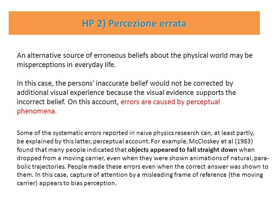 HP 2) Percezione errata.