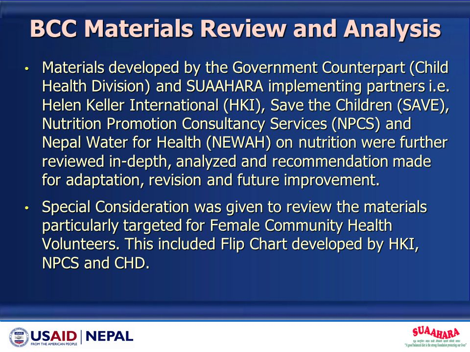 BCC Materials Review and Analysis Materials developed by the Government Counterpart (Child Health Division) and SUAAHARA implementing partners i.e. He