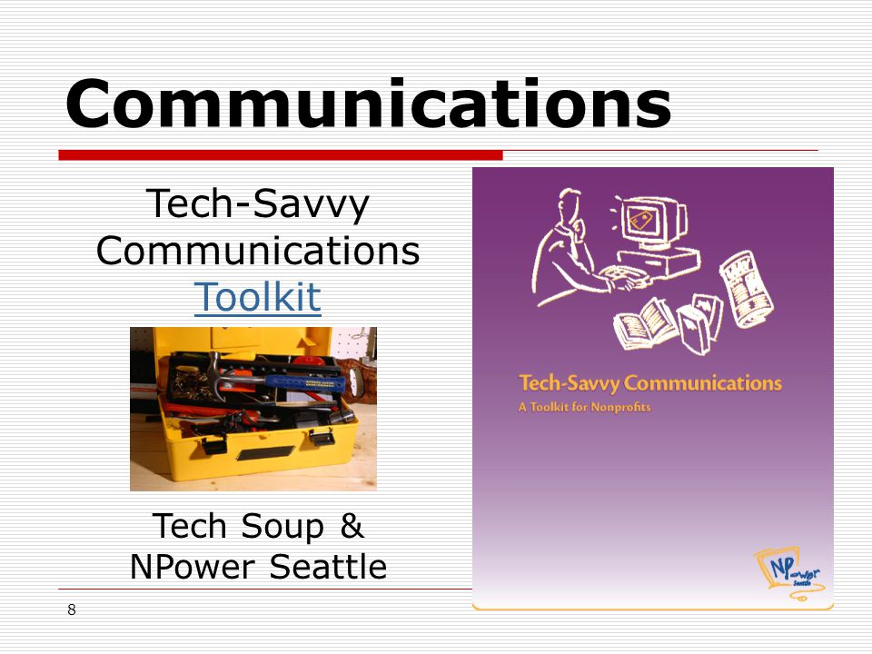 8 Communications Tech-Savvy Communications Toolkit Tech Soup & NPower Seattle