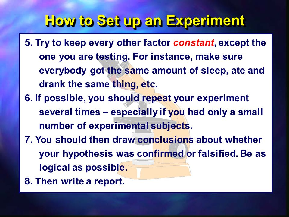 How to Set up an Experiment 5.