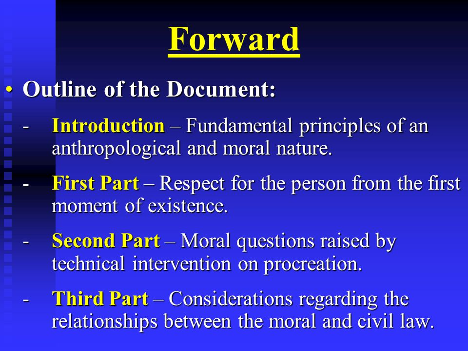Moral and Civil Law The Values and Moral Obligations that Civil Legislation Must Respect and Sanction in this Matter (continued).The Values and Moral Obligations that Civil Legislation Must Respect and Sanction in this Matter (continued).
