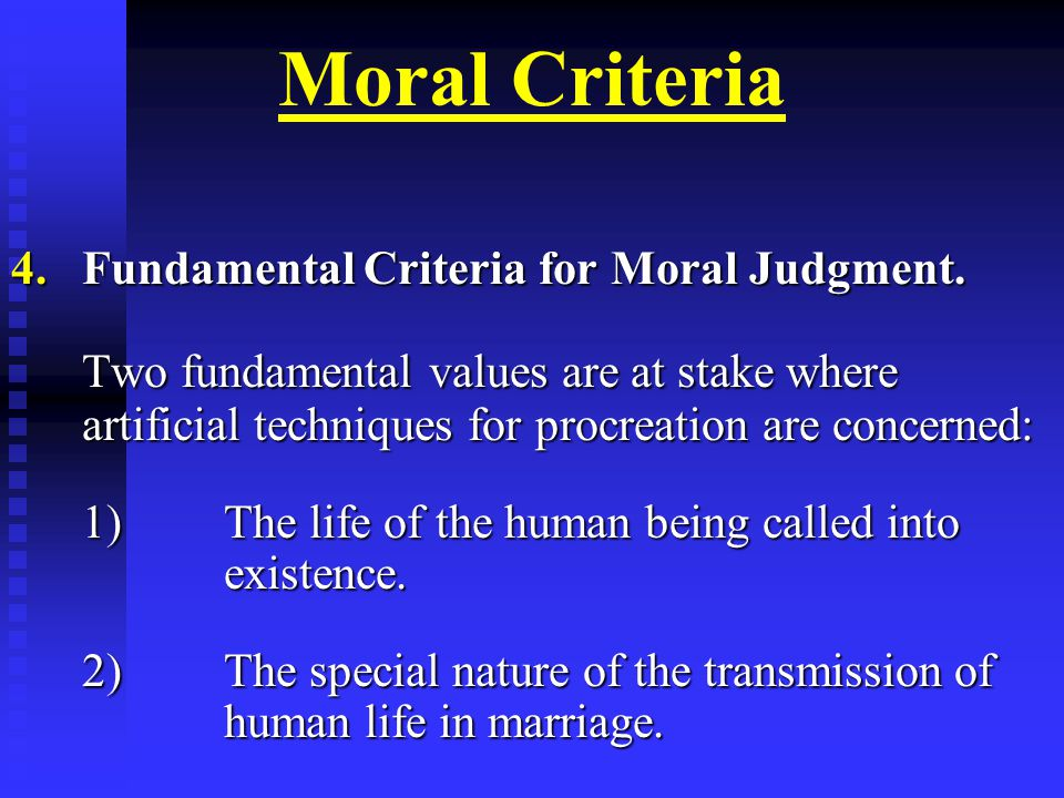 Moral Criteria 4.Fundamental Criteria for Moral Judgment.