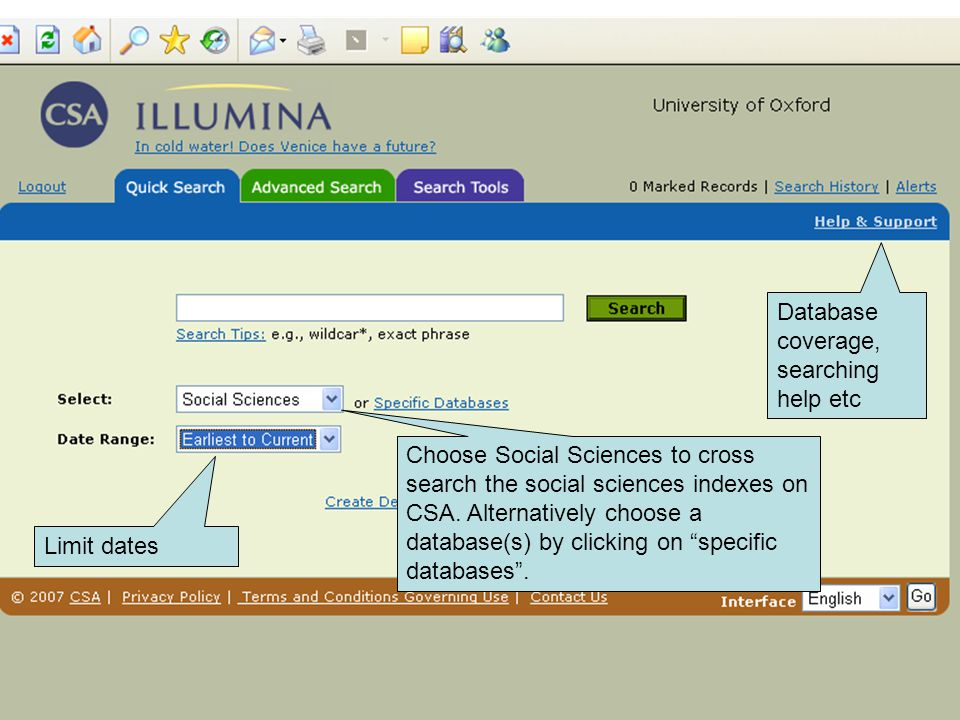 Database coverage, searching help etc Choose Social Sciences to cross search the social sciences indexes on CSA.
