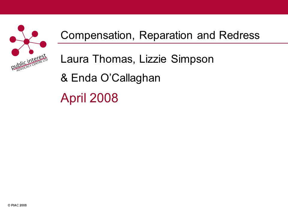 © PIAC 2008 The Residential Institutions Redress Board - Ireland.