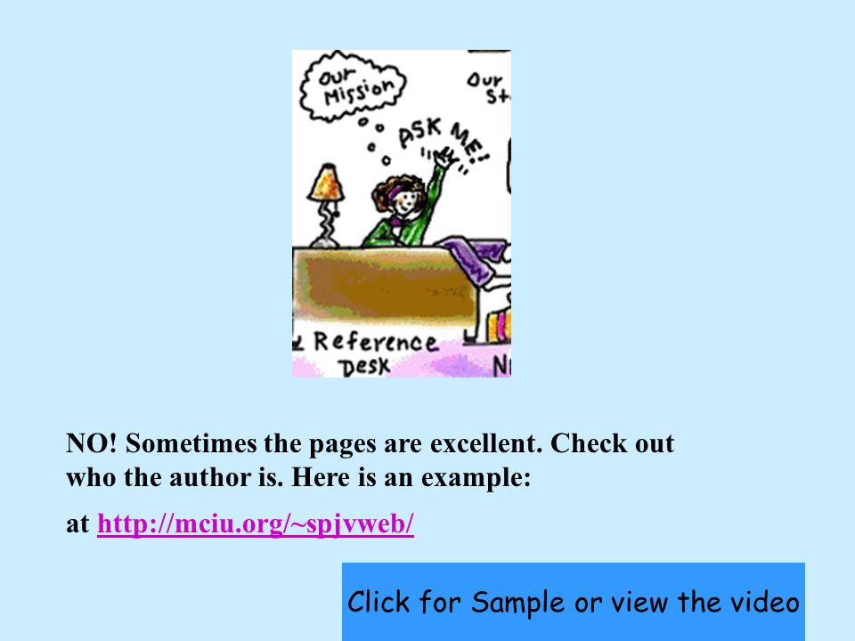 NO.Sometimes the pages are excellent. Check out who the author is.