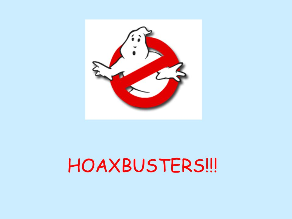 HOAXBUSTERS!!!