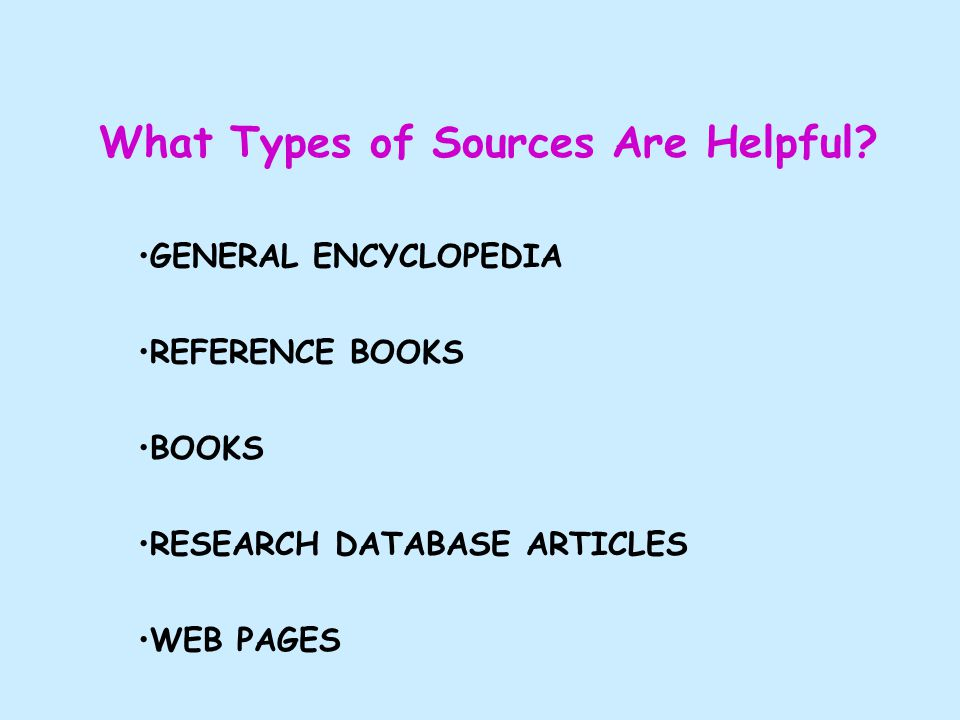 What Types of Sources Are Helpful.